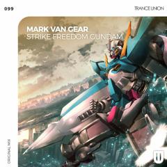 Mark van Gear - Strike Freedom Gundam (Original Mix)
