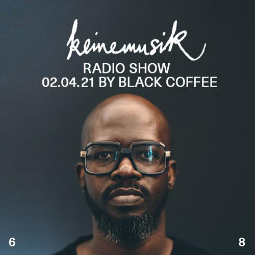 Keinemusik Radio Show By Black Coffee 02.04.2021