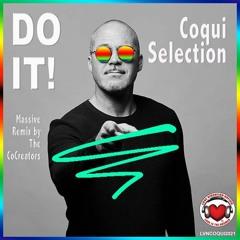 "Coqui Selection ""DO IT"""