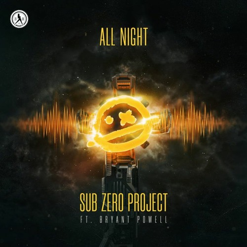 Sub Zero Project - All Night ft. Bryant Powell