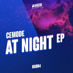 BG004: Cemode - At Night EP (OUT NOW)