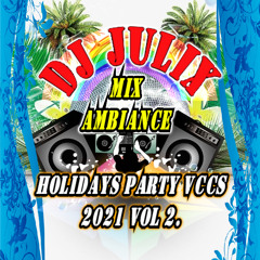 Mix AMBIANCE HOLIDAYS Party Vccs 2021 Vol 2.