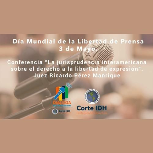 """Conferencia """"La jurisprudencia interamericana sobre el derecho a la libertad de expresión"""""""