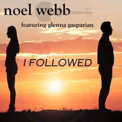 I Followed