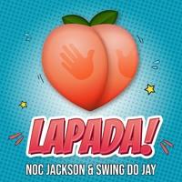 Noc Jackson & Swing do Jay - Lapada!