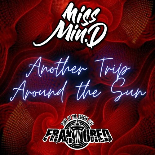 Another Trip Around the Sun - Miss Min.D
