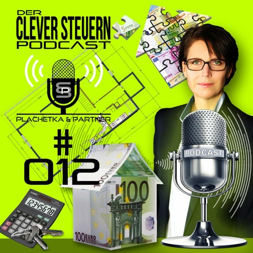 CLEVER STEUERN PODCAST – Episode 012