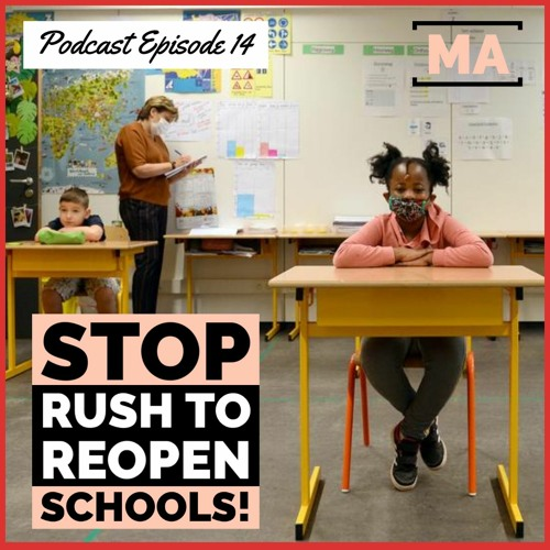 Stop Rush to Reopen Schools w/ LA Teacher