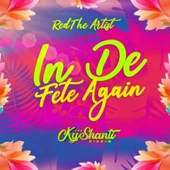 Red The Artist - In De Fete Again (The KyShanti Riddim)
