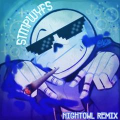 STMPWYFS [NIGHTOWL Remix]