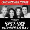 Don't Save It All For Christmas Day (Performance Track In Key Of Db/Eb Without Background Vocals)