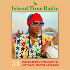 Island Time Radio:  Mix 34 with Mixanthrope