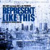 Represent Like This (feat. DJ Premier & WC)