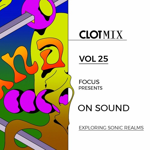 FOCUS presents On Sound - Exploring sonic realms