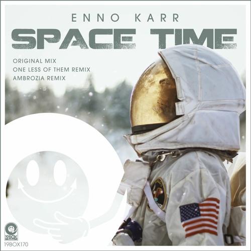 19BOX170 Enno Karr / Space Time-Ambrozia Remix(LOW QUALITY PREVIEW)