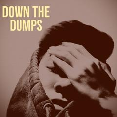Down The Dumps [prod. LavenderTxwn]