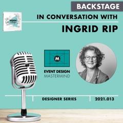 Ingrid Rip #DESIGNtoCHANGE BACKSTAGE - EDC MasterMind Series - with Roel Frissen