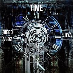 Diego VLDZ & LRYA - TIME (Original Mix) FREE DOWNLOAD
