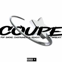 COUPE - POP SMOKE (INSTRUMENTAL REMIX) Prod. by SWbeatZ