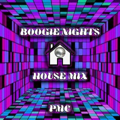 Boogie Nights House Mix