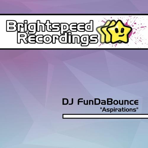 "DJ FunDaBounce - ""Aspirations"""