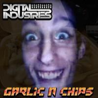 Digital Industries - Garlic N Chips (Makina)#FREE DOWNLOAD#