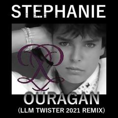 STEPHANIE DE MONACO - OURAGAN (LLM TWISTER 2021 REMIX)