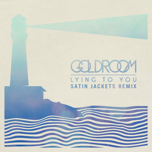 Lying To You (Satin Jackets Remix)