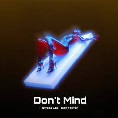 Swae Lee - Dont Mind ft. Don Toliver (Prod. TopDog)