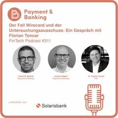 Der Fall Wirecard und der Untersuchungsausschuss: Ein Gespräch mit Florian Toncar