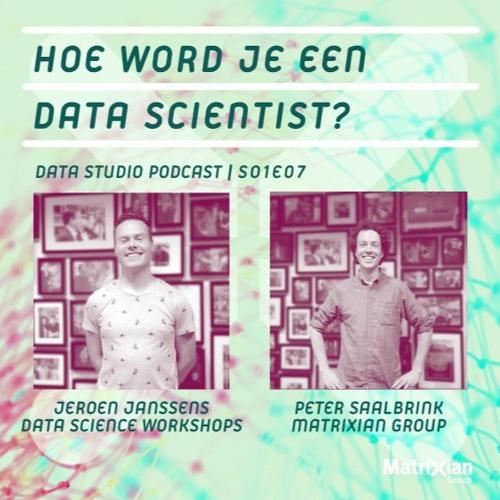 S01E07 – Hoe word je een data scientist?