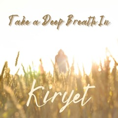Take a Deep Breath In