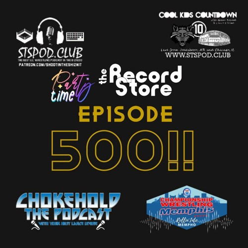 Episode 500 Celebration !!