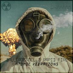 Rapid Fire X BallerBengel - Atomic Vibrations (Original Mix) {FREE-DL}