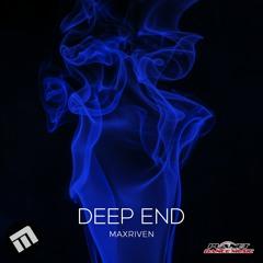 MaxRiven - Deep End