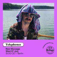Telephones' New Massage 006 [Refuge Worldwide]