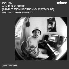Cousn with D.D. Goose (FAMLY Connection Guestmix 05) - 12 October 2021