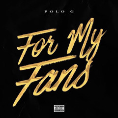 (432hz)Polo G for my fans freestyle