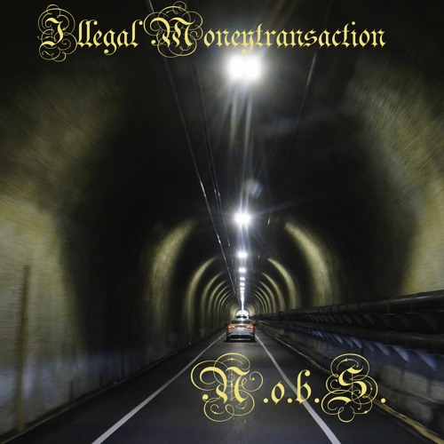 Illegal Moneytransaction