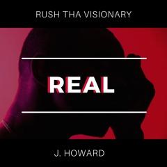 Real (feat. J. Howard)