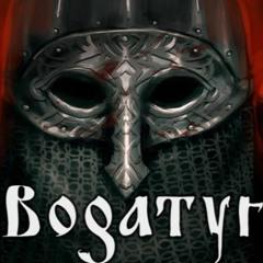 Bogatyr [free Download]