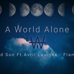 Mod Sun Ft.Avril Lavigne - Flames (A World Alone Remix)