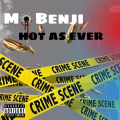 Mo Benji-Hot as Ever