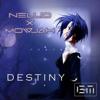 Nellio feat Mowjah - Destiny 70 BPM