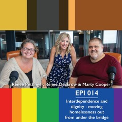 014 - Interdependence and dignity - moving homelessness out from under the bridge
