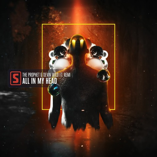 The Prophet & Devin Wild Ft. Remi - All In My Head