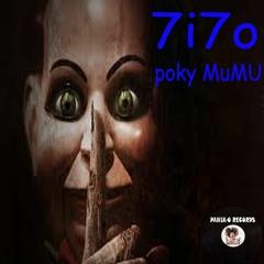 7i7o - Poky Mu Mu