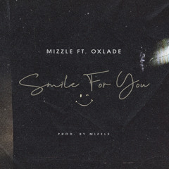 Smile For You (feat. Oxlade)