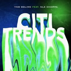 Citi Trends (feat. NLE Choppa)