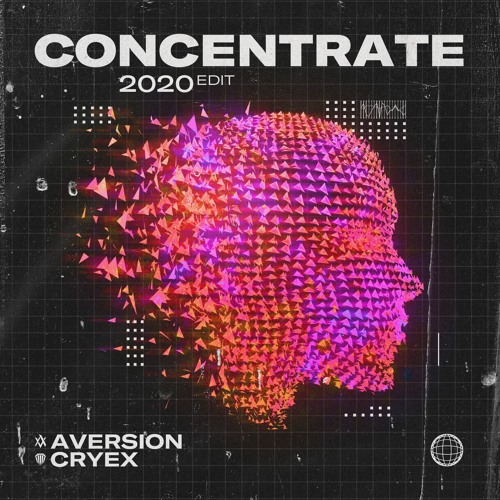 Aversion & Cryex - Concentrate (2020 Edit) [FREE DOWNLOAD]